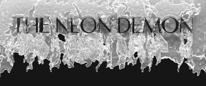 IMAGE: Neon Demon Title Card Test