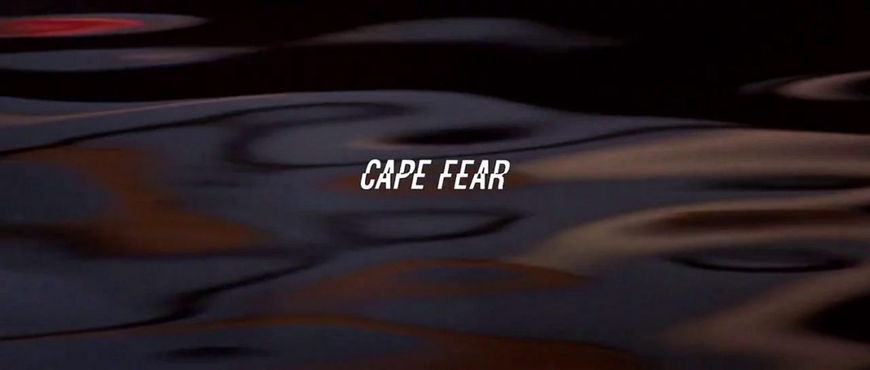 VIDEO: Title Sequence – Cape Fear (1991)