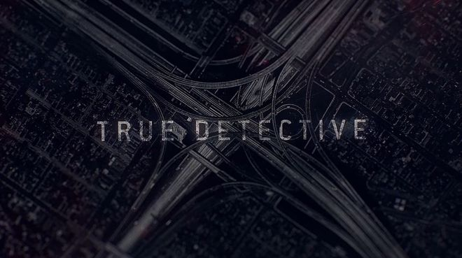 VIDEO: True Detective Season Two Title Sequence