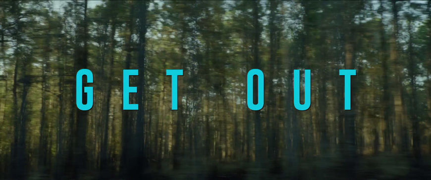 IMAGE: Get Out (2017) Title Card