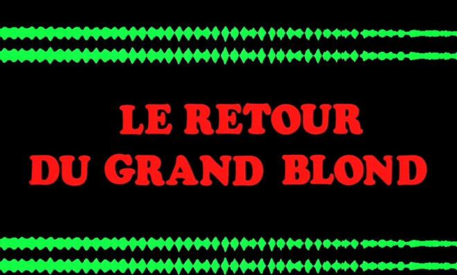 VIDEO: Title Sequence –  Le Retour du grand blond (1974)