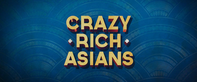 Crazy Rich Asians (2018) main titles