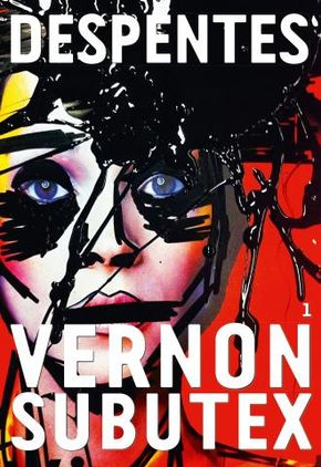 IMAGE: Book –Virginie Despentes Vernon Subutex