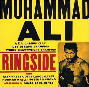 I: Muhammad Ali: Ringside by John Miller, Aaron Kenedi