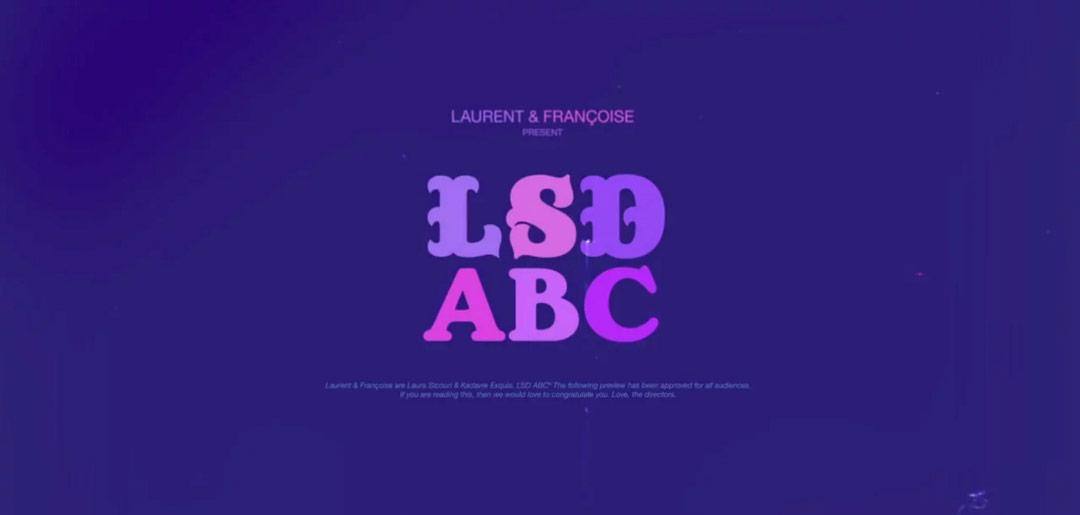 VIDEO: LSD ABC short film by Laurent & Françoise