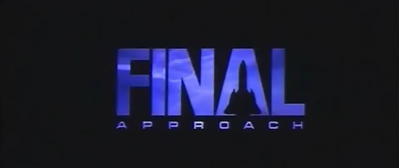 Video: Final Approach title sequence